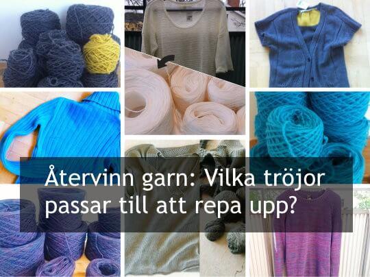 Återvinn garn: Vilka tröjor passar till att repa upp? Checklista att ta med till begagnatbutiken.