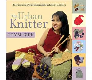 The Urban Knitter, stickbeskrivningar av Lily M Chin